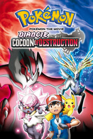 Pokémon the Movie: Diancie and the Cocoon of Destruction